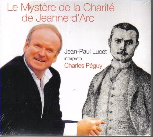 Le Mystère de la Charité de Charles Péguy interprété par Jean-Paul Lucet, Jeudi 6 nov